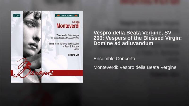 Vespro della Beata Vergine, SV 206: Vespers of the Blessed Virgin: Domine ad adiuvandum
