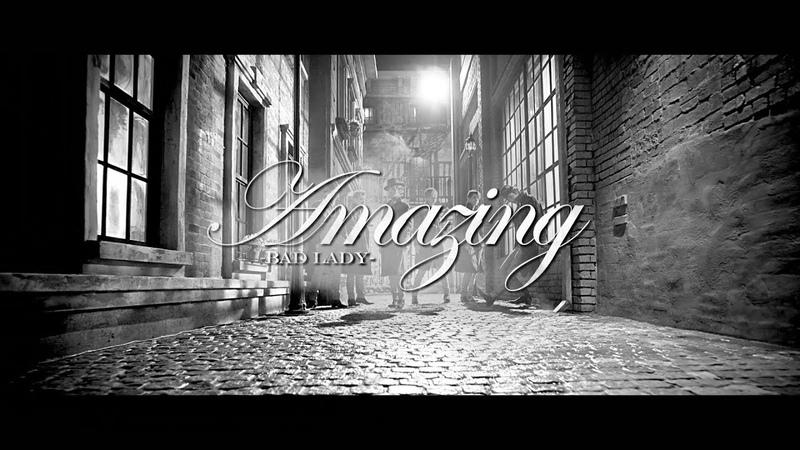 CROSS GENE 「Amazing - Bad Lady-」M/V Full Version