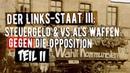 Der LINKSstaat III | Teil II der investigativen Doku von Christian Jung