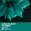 Susana &amp Neev Kennedy - The Promise (Bobina Remix)
