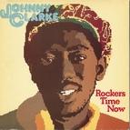 Johnny Clarke альбом Rockers Time Now