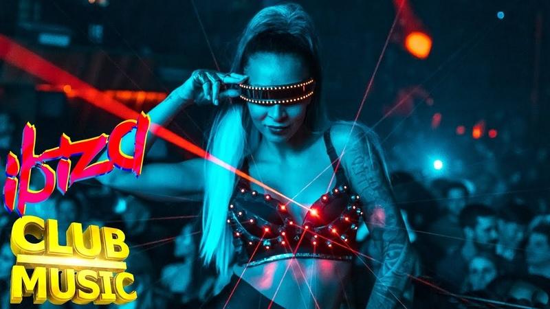 Клубняк 2019 🔥 Фестиваль Электронной Клубной Музыки 🔥 Ibiza EDM Electro Bass House Music Mix