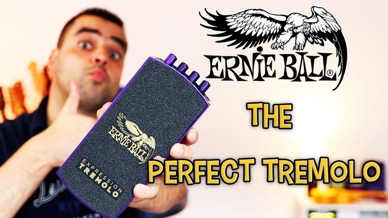 Ernie Ball Expression Tremolo - The Perfect Tremolo Pedal