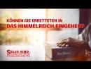 Film Clip Können die Erretteten in das Himmelreich eingehen
