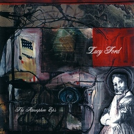 Atmosphere альбом Lucy Ford: The Atmosphere EP's