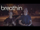 Breathin (Ariana Grande Cover)    Thomas Sanders Foti
