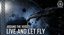 Star Citizen: Around the Verse — Live and Let Fly