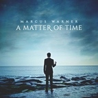 Marcus Warner альбом A Matter of Time