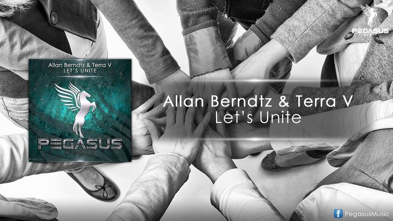 Allan Berndtz Terra V. - Let's Unite (Original Mix)