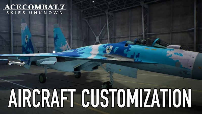 Ace Combat 7: Skies Unknown - PS4/XB1/PC - Aircraft Customization