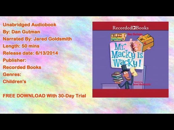 Mr. Macky is Wacky Audiobook by Dan Gutman