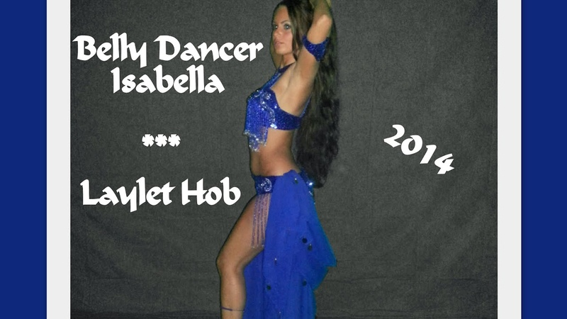 Isabella Belly Dance Performance - Laylet Hob 2014 HD