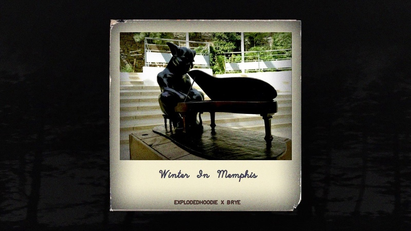 Brye - Winter In Memphis (ft. Explodedhoodie) (Memphis 66.6 Exclusive)