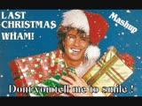 Wham - Last Christmas dont you tell me to smile (DJJW Mashup)