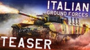 ITALIAN GROUND FORCES. TEASER / WAR THUNDER