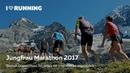 Короткометражный фильм о финишерах Jungfrau Marathon Юнгфрау Марафон