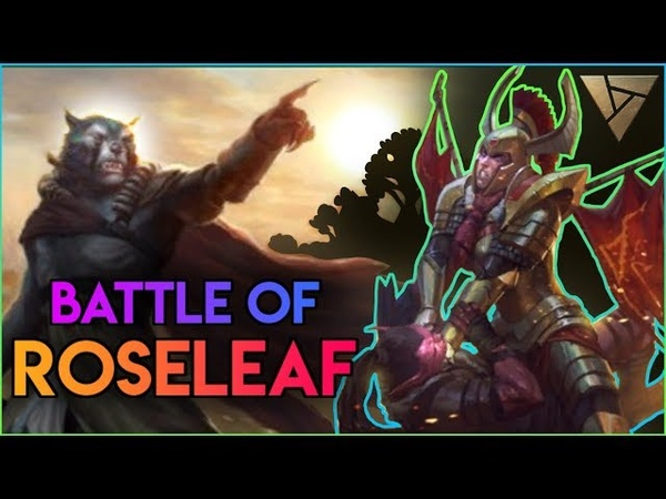 The Battle Of Roseleaf - Call To Arms 1   Artifact Lore