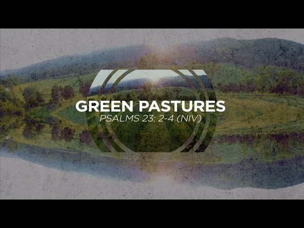 Green Pastures (Psalm 232-4 NIV) - from Labyrinth by David Baloche