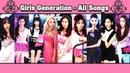 Girls' Generation [SNSD] (소녀시대) All Songs Album Compilation [KOREAN SONGS]