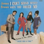 James Brown альбом I Can't Stand Myself When You Touch Me