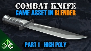 Blender Tutorial - Creating a Combat Knife Game Asset- Part 1 - High Poly