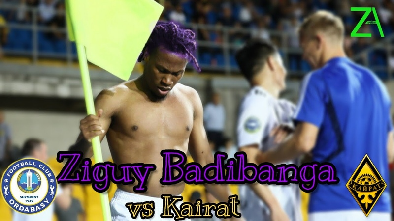 Ziguy Badibanga vs Kairat | Away (05.07.2019) HD 1080i