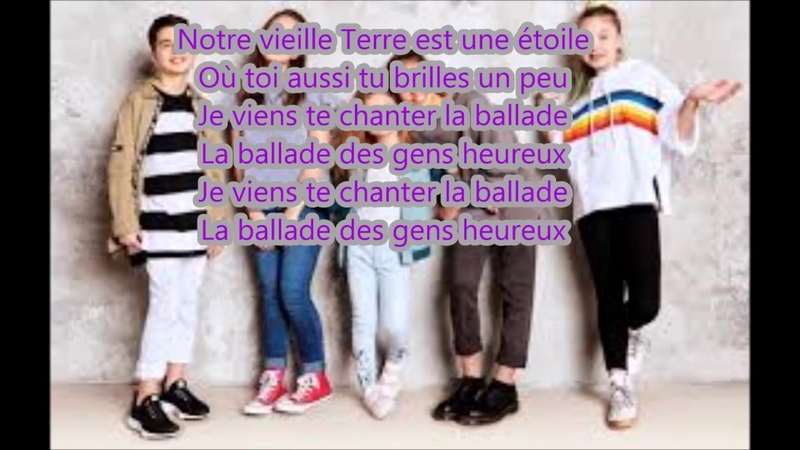 La ballade des gens heureux paroles - Kids united nouvelle Génération