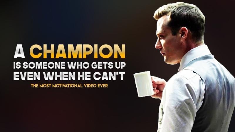 THE MINDSET OF A CHAMPION - Best Motivational Videos Compilation