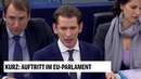 Bundeskanzler Kurz: Auftritt mit EU-Parlament