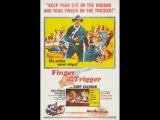 Finger on the Trigger Палец на курке (1965)