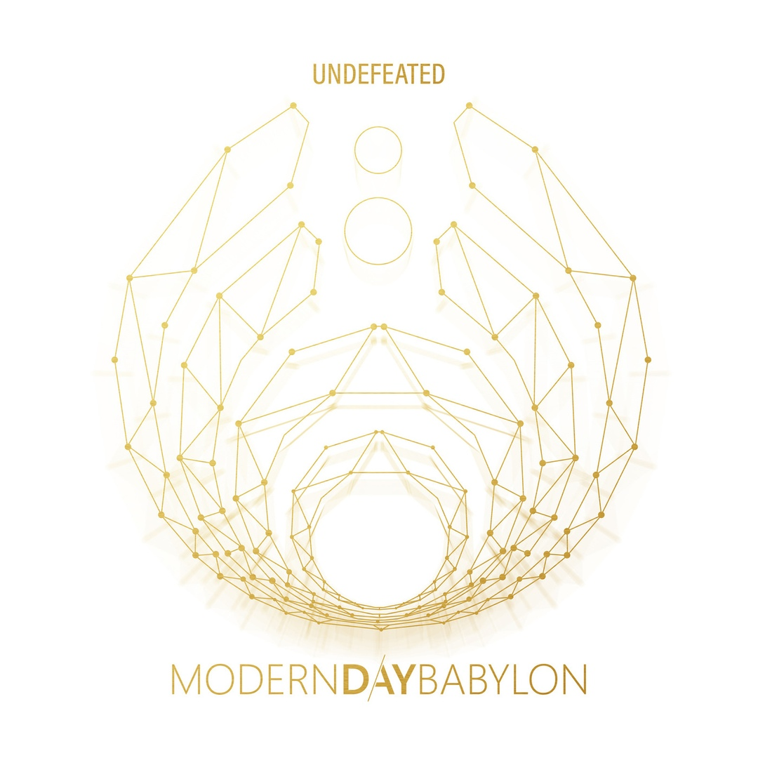 Modern Day Babylon - Undefeated [EP] (2019)