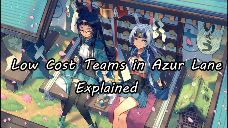 Breaking down low cost fleets in Azur Lane