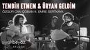 Özgür Can Çoban feat Emre Sertkaya Tembih Etmem Üryan Geldim SiyahBeyaz Akustik
