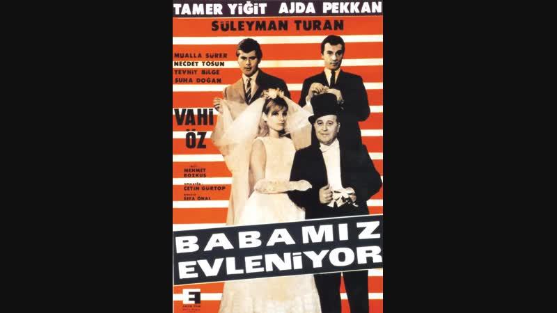 Babamız Evleniyor Ajda Pekkan, Tamer Yiğit Türk Filmi Full HD