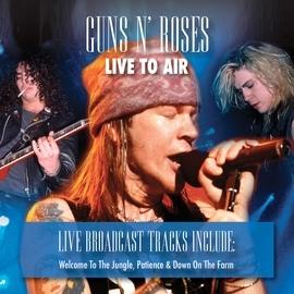 Guns N' Roses альбом Live to Air