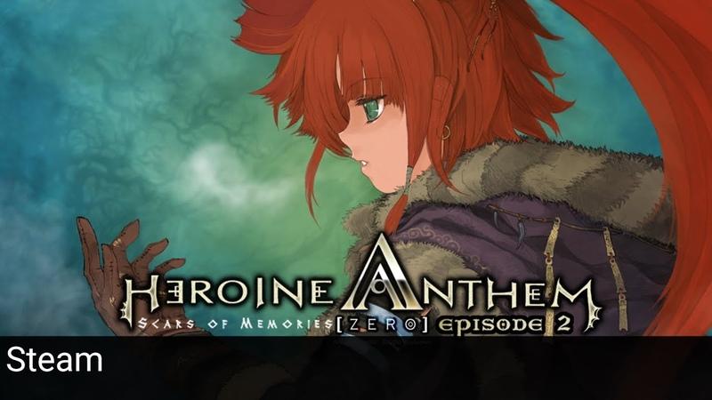 Heroine Anthem Zero Ep.02 Scars of Memories Game Teaser Winking Corp Steam