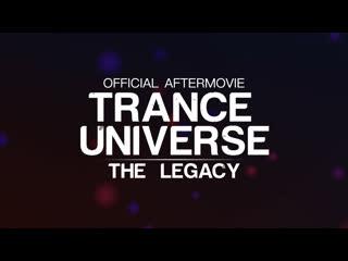 Aftermovie • trance universe: the legacy • 29 марта, москва