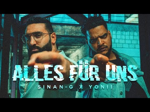 SINAN G feat YONII ALLES FÜR UNS prod by Lucry