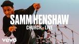 Samm Henshaw - Church (Live) Vevo DSCVR