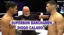 SUPERBON BANCHAMEK vs DIOGO CALADO Enfusıon ABU DABİ