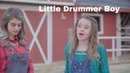 Little Drummer Boy by Reese Oliveira of One Voice Children's Choir and Kelsey Edwards LIGHTtheWORLD