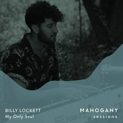 Billy Lockett альбом My Only Soul (Mahogany Sessions)