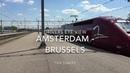 TGV Thalys Drivers Eye View Amsterdam - Brussels 2018