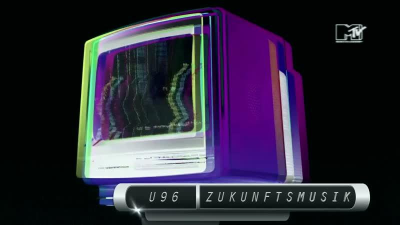 U96 - Zukunftsmuzik (MTV NEO)