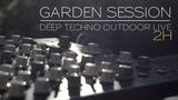 Garden session # Deep Techno outdoor live ( DSI Tempest Vermona Perfourmer Octatrack Strymon ...)