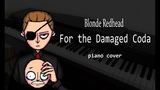 Blonde Redhead - For the Damaged Coda (piano cover)