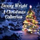 Danny Wright альбом Danny Wright: The Christmas Collection