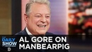 Al Gore Weighs In on ManBearPig The Daily Show
