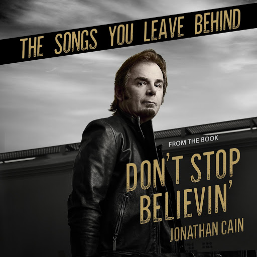 Jonathan Cain альбом The Songs You Leave Behind (From the Book Don't Stop Believin')