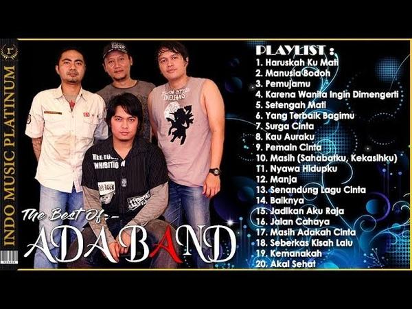 ADA BAND - 20 Lagu Pilihan Terbaik Ada Band Dari Semua Album - HQ Audio